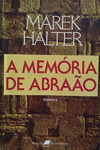 Memoria de Abraham, La (Spanish Edition) (9509540056) by Marek Halter