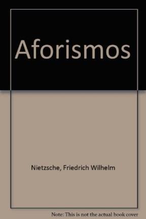 Aforismos (Spanish Edition) (9509546658) by Friedrich Wilhelm Nietzsche