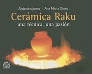 9789509603691: Ceramica Raku, una Tecnica, una Pasion