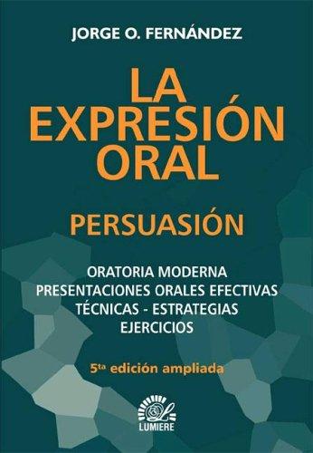 9789509603905: La Expresion Oral (Spanish Edition)