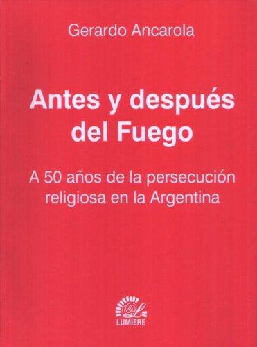 9789509603967: Antes y Despues del Fuego (Spanish Edition)