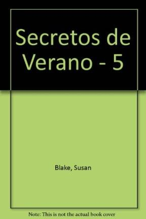 Secretos de Verano - 5 (Spanish Edition) (9789509681286) by Susan Blake