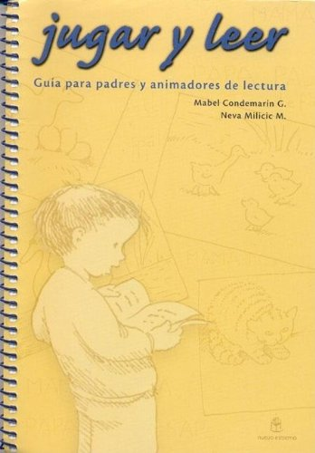 Jugar y Leer (Spanish Edition): Condemarin, Mabel; Milicic