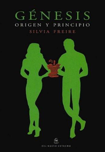 Genesis - Origen y Principio - Con Un CD-ROM (Spanish Edition) - Freire, Silvia