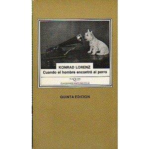 9789509779105: Cuando El Hombre Encontro Al Perro (Spanish Edition)