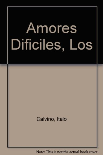 9789509779112: Amores Dificiles, Los (Spanish Edition)