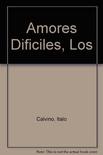 9789509779112: Amores Dificiles, Los