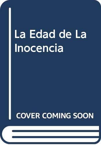 9789509779327: La Edad de La Inocencia (Spanish Edition)
