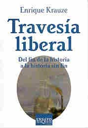 9789509779778: Travesia Liberal (Spanish Edition)