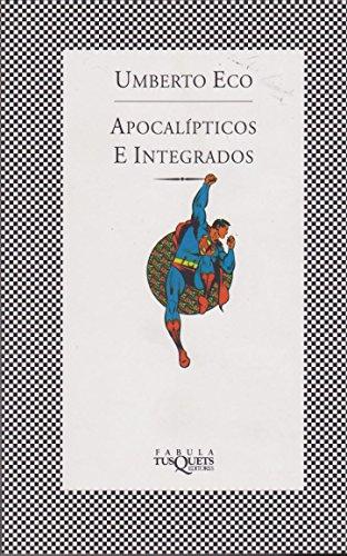 9789509779785: Apocalipticos E Integrados (Spanish Edition)