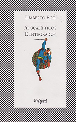 9789509779785: Apocalipticos E Integrados (Spanish Edition)