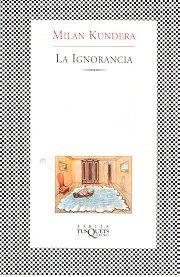 9789509779853: La Ignorancia (Spanish Edition)