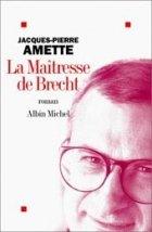 9789509779891: La Amante de Brecht (Spanish Edition)
