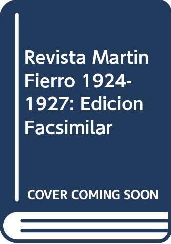 9789509807112: Revista Martin Fierro 1924-1927: Edicion Facsimilar (Spanish Edition)