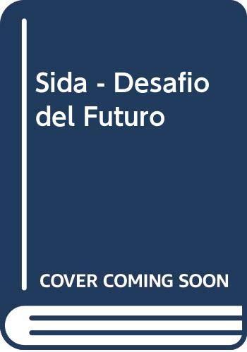 9789509849242: Sida - Desafio del Futuro (Spanish Edition)