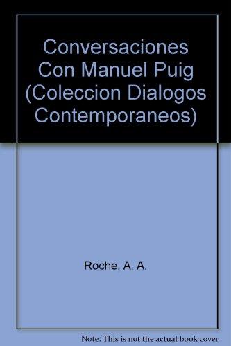 9789509849853: Conversaciones Con Manuel Puig (Coleccion Dialogos Contemporaneos) (Spanish Edition)