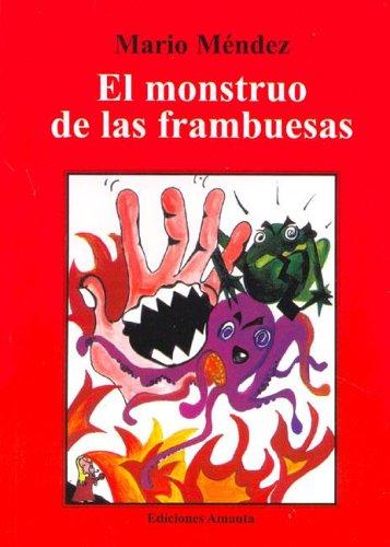 9789509904934: El Monstruo de Las Frambuesas