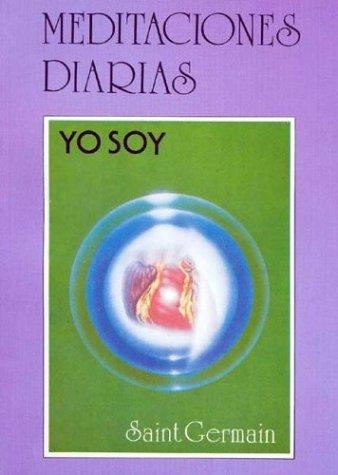 9789509973220: Meditaciones Diarias - Yo Soy