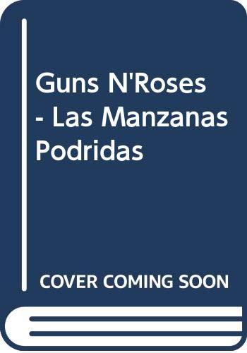 9789509997806: Guns N'Roses - Las Manzanas Podridas