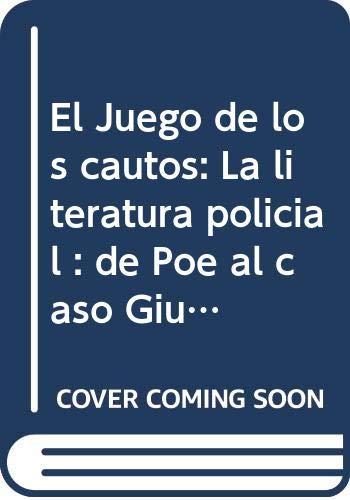 """9789509998513: El Juego de los cautos: La literatura policial : de Poe al caso Giubileo (Colección """"Cuadernillos de géneros"""") (Spanish Edition)"""
