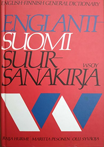 Englanti - Suomi Suur - Sanakirja (English - Finnish General Dictionary): Hurme, Raija, Maritta ...
