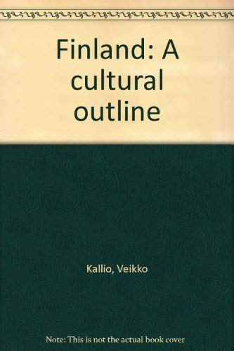 9789510194218: Finland: A cultural outline