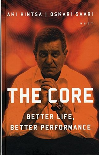 9789510417386: The Core - Better Life, Better Performance