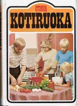 Kotiruoka: Keittokirja Kotia Ja Koulua Varten: Ragni Tennberg; Marketta