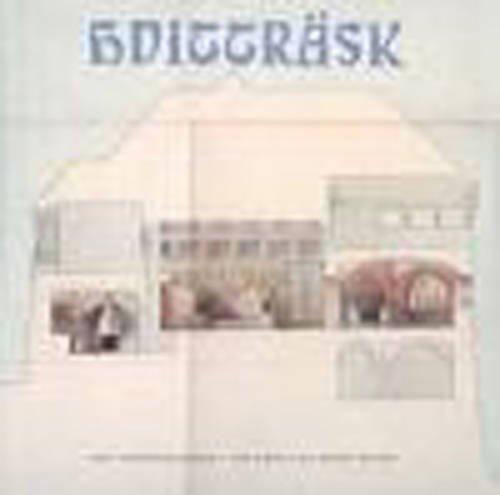 Hvittrask The Home as a Work of Art: Pallasmaa, Juhani
