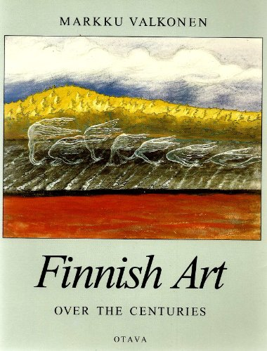 9789511124191: Finnish art over the centuries: Markku Valkonen ; [translated by Martha Gaber Abrahamsen]
