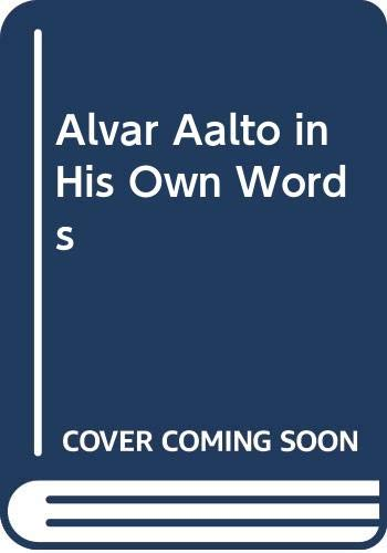 9789511150657: Alvar Aalto in His Own Words