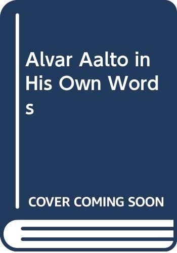 9789511150657: Alvar Aalto in His Own Words