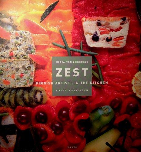 9789511166900: Zest: Finnish Artists in the Kitchen