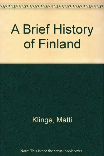 A Brief History of Finland: Matti Klinge