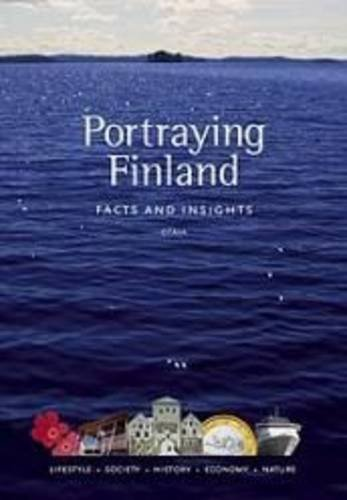 9789511201519: Portraying Finland: Facts and Insights