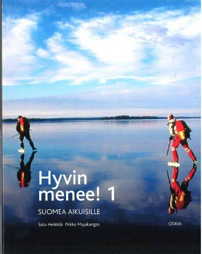 Hyvin Menee!: v. 1: Suomea Aikuisille: Majakangas, Pirkko