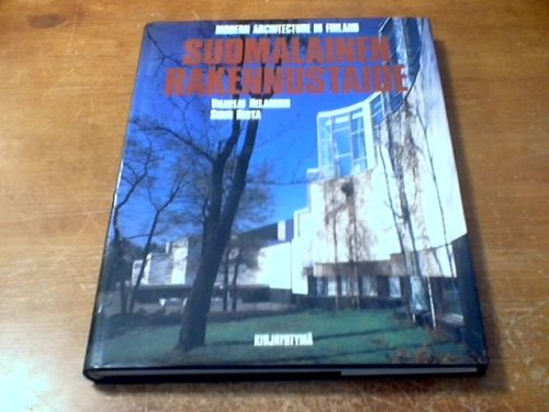 9789512626564: SUOMALAINEN RAKENNUSTAIDE : Modern Architecture in Finland.