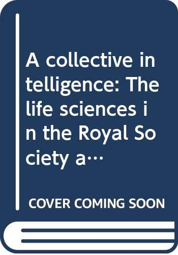 A collective intelligence: The life sciences in: Valle, Ellen