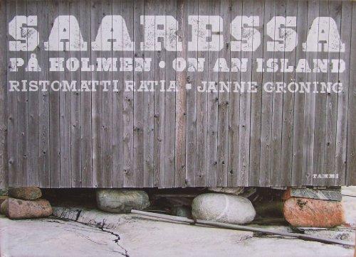 Saaressa. Pa? holmen. On an Island: Ristomatti Ratiag, Janne