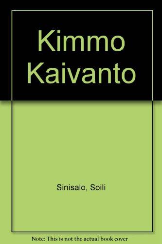 Kimmo Kaivanto: Sinisalo, Soili; Lintinen,
