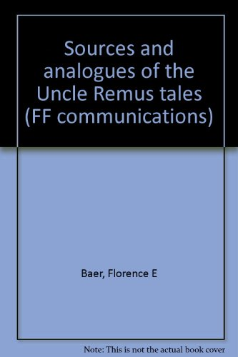 Sources and analogues of the Uncle Remus tales (FF Communications): Baer, Florence E