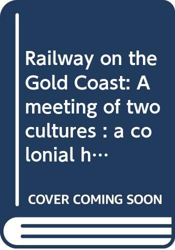 Railway on the Gold Coast: Pertti Luntinen