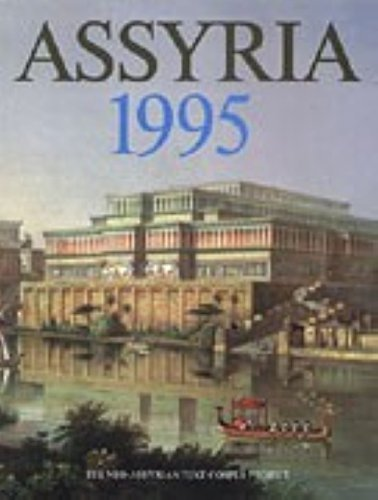 Assyria 1995 Proceedings of the 10th Anniversary Symposium of the Neo-Assyrian Text Corpus Project,...