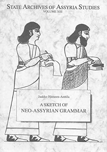 9789514590467: Sketch of Neo-Assyrian Grammar