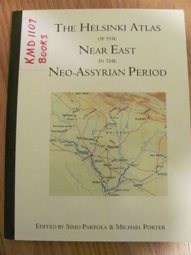 9789514590504: Helsinki Atlas of the Near East in the Neo Assyrian Period