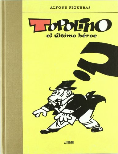 9789514664397: TOPOLINO: EL �LTIMO H�ROE