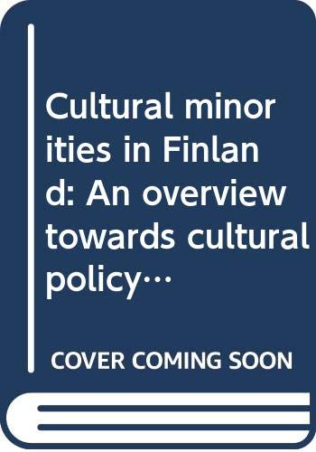 9789514774508: Cultural minorities in Finland: An overview towards cultural policy (Publications of the Finnish National Commission for Unesco)