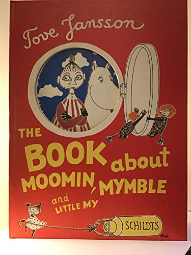 9789515004703: The Book about Moomin, Myble and Little My