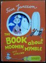 THE BOOK ABOUT MOOMIN, MYMBLE AND LITTLE: Jansson, Tove