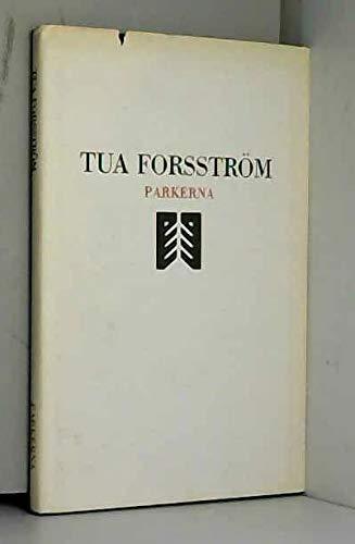 9789515214317: Parkerna: Tua Forsström (Swedish Edition)